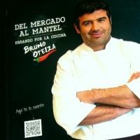Del Mercado al Mantel, de Bruno Oteiza
